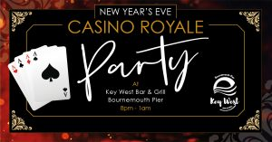 Celebrate the New Year in 'Casino Royale' style at Key West on Bournemouth Pier!
